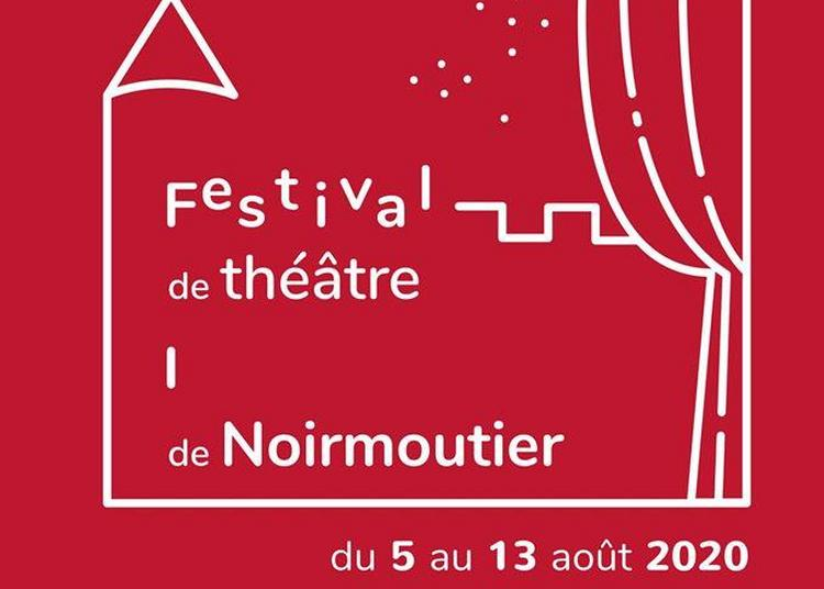 Festival de théâtre de Noirmoutier 2020