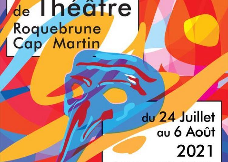 Festival de théâtre de Roquebrune Cap Martin 2021
