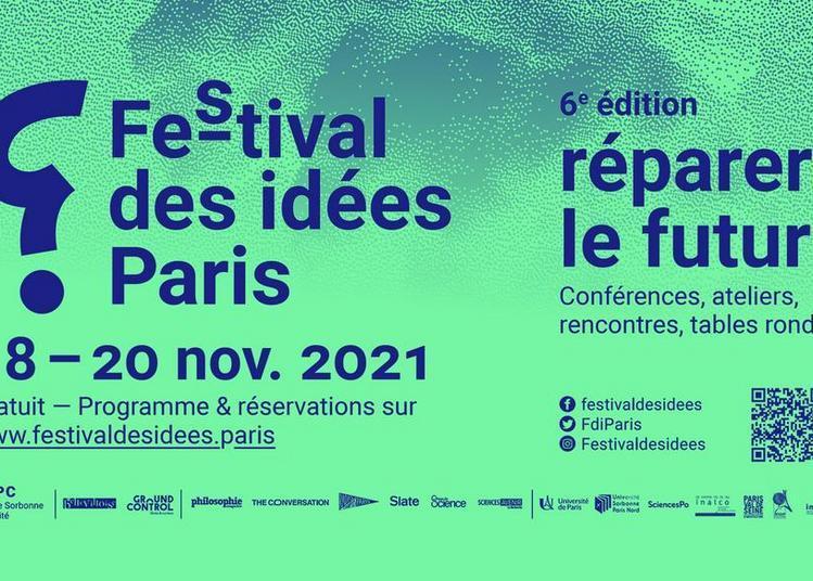 Festival des idées Paris - jeudi 18 et vendredi 19 novembre 2021