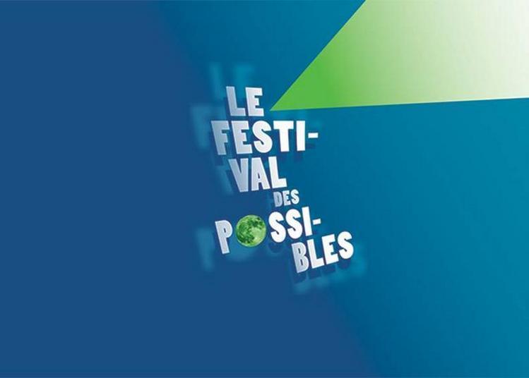 Festival Des Possibles 2021