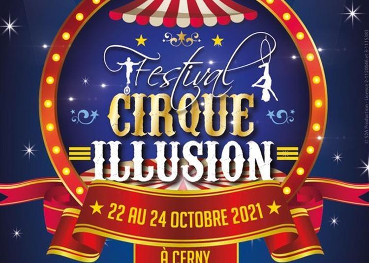 Festival Du Cirque Et De L'Illusion à Cerny