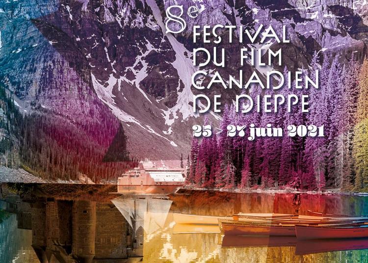 Festival du film Canadien de Dieppe 2021