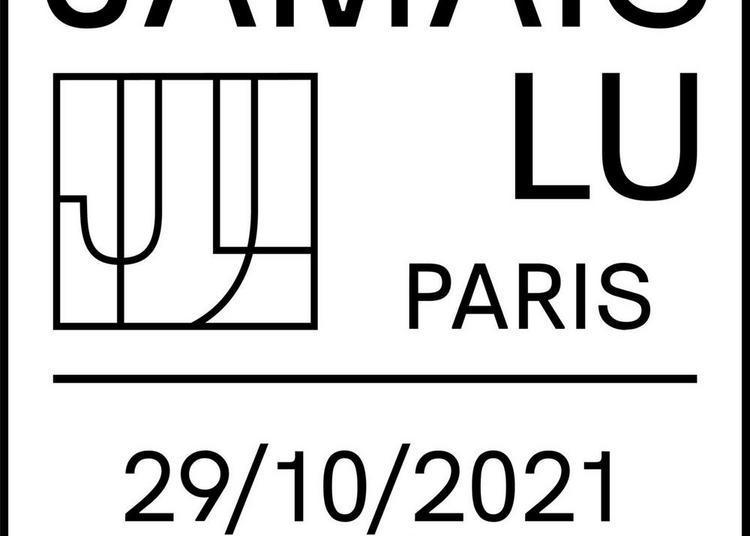 Festival du Jamais Lu-Paris#6 | L'ENTREPÔT de Gabrielle Chapdelaine à Paris 20ème