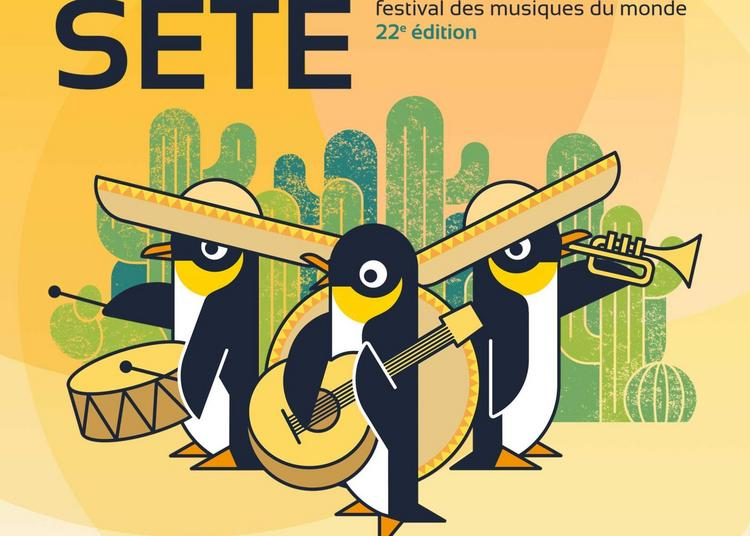 Festival Fiest'A Sète à Sete