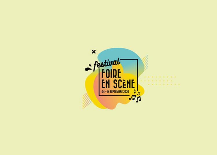 Festival Foire en Scène 2020