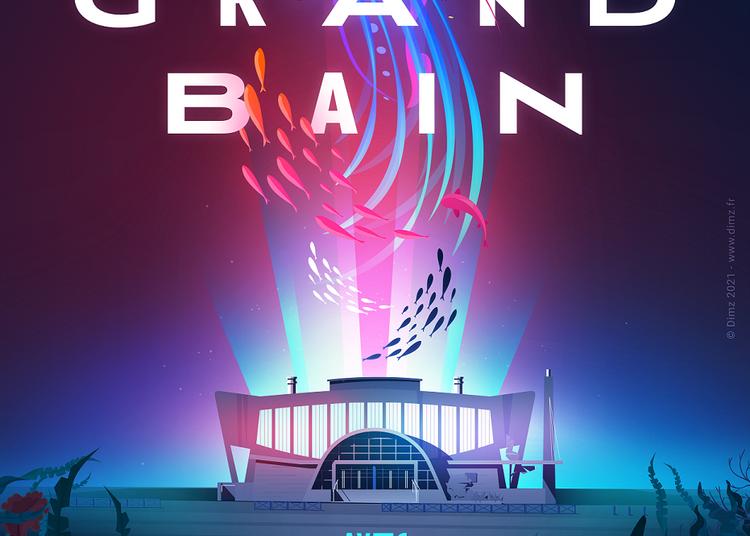 Festival Grand Bain 2021