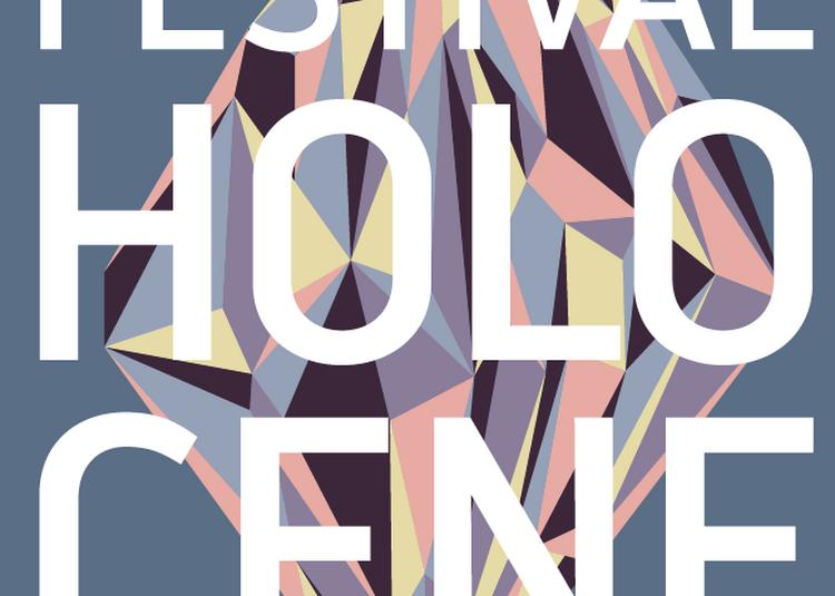 Festival Holocène 2019