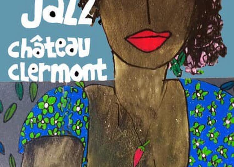 Festival Jazz Château Clermont 2020