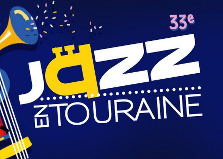 Festival Jazz en Touraine 2019