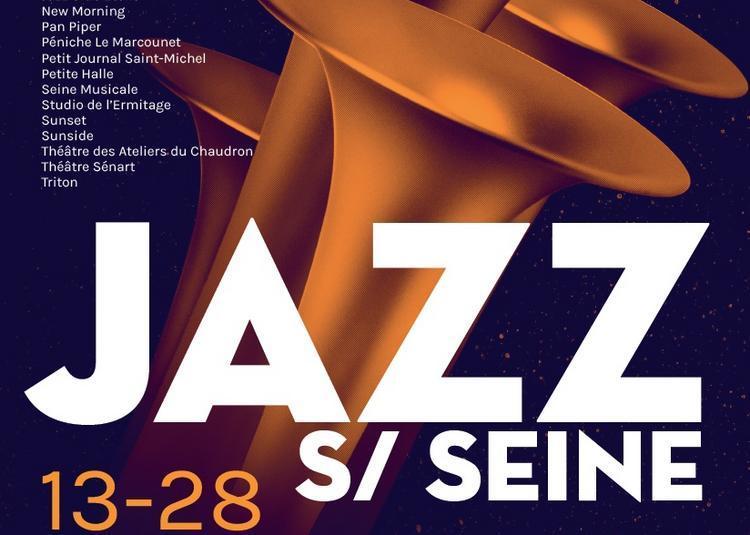 Festival Jazz sur Seine 2017
