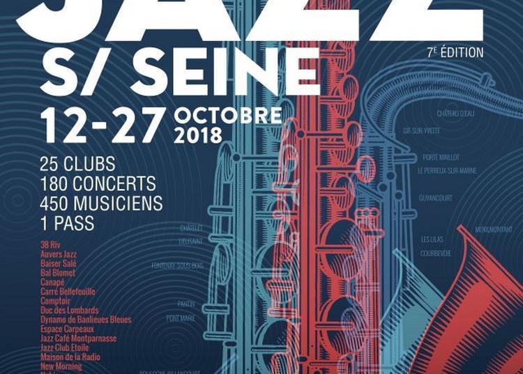 Festival jazz sur seine 2018