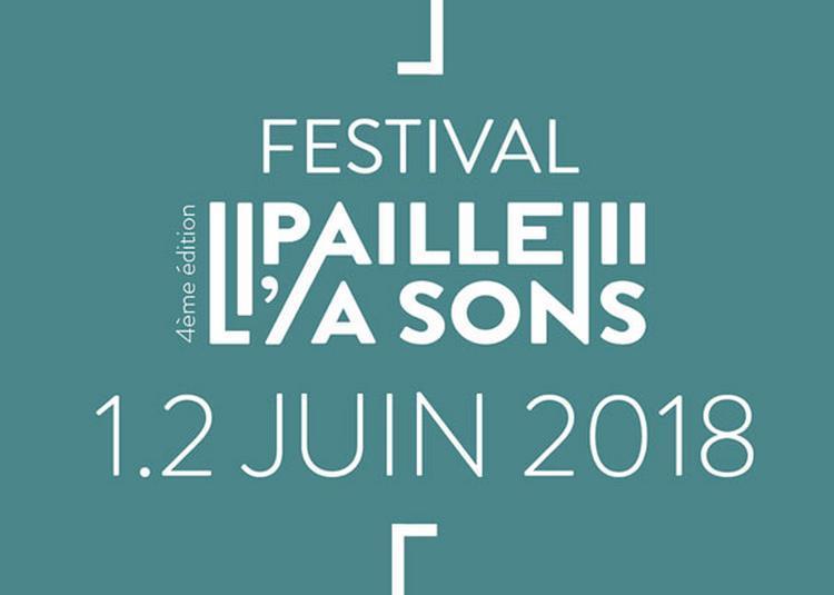 Festival L'Paille A Sons # 4 à Chartres