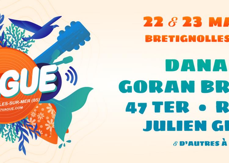 Festival La 7eme Vague -Pass 1 Jour à Bretignolles sur Mer