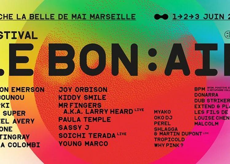 Festival Le Bon Air 2018 à Marseille