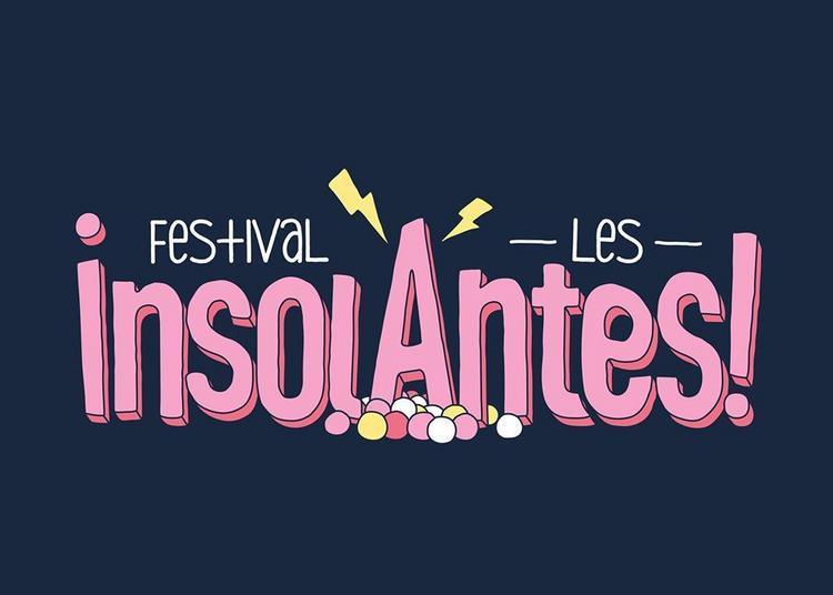 Festival Les Insolantes  2020