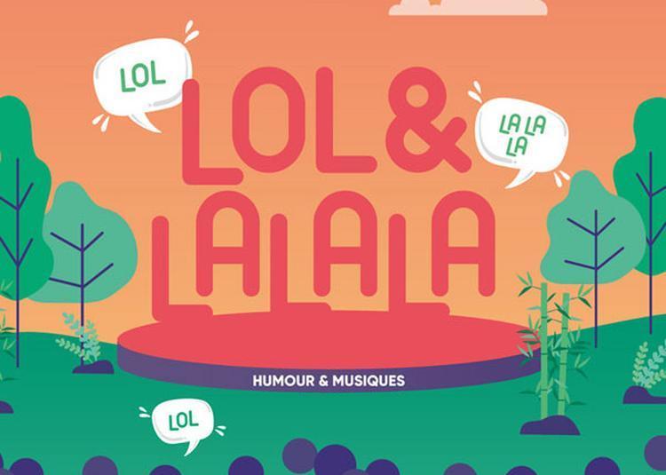 Festival Lol&lalala à Anduze