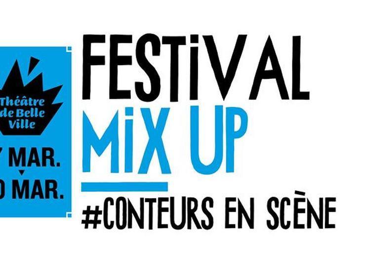 Festival MIX UP #ConteursEnScène à Paris 11ème