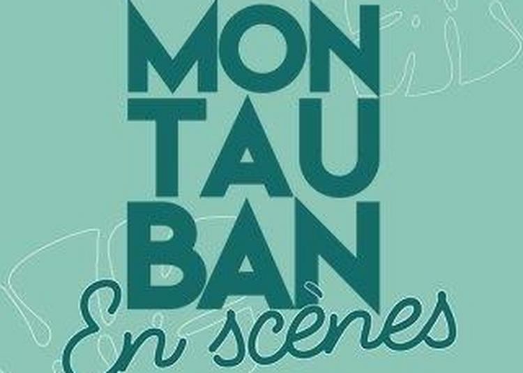 Festival Montauban En Scènes 2022