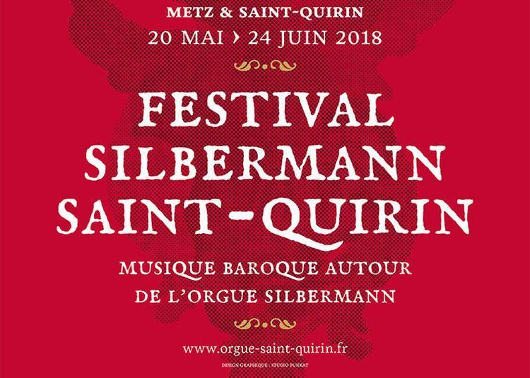 Festival Silbermann Saint-quirin 2018