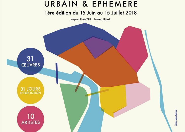 Festival #31street : événement artistique urbain et éphémère 2018