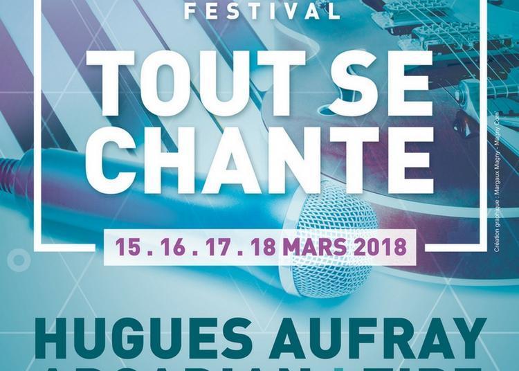 Festival Tout Se Chante 2018