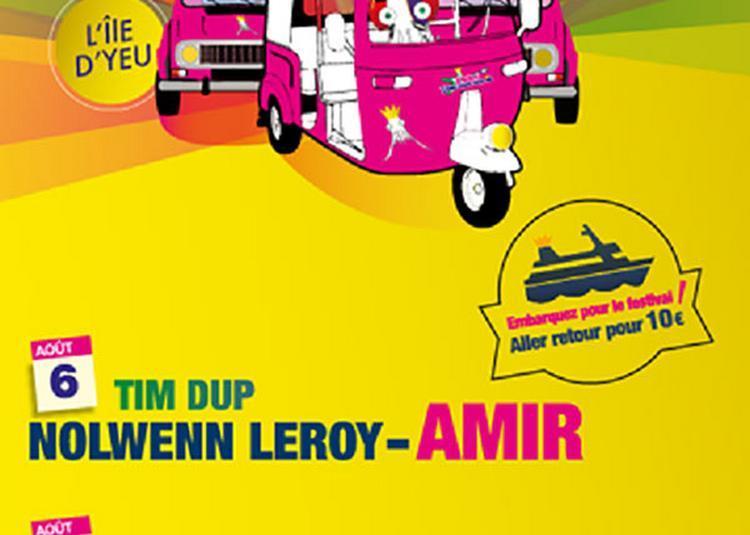 Amir, Shaka Ponk et Nolwenn Leroy à L'Ile d'Yeu