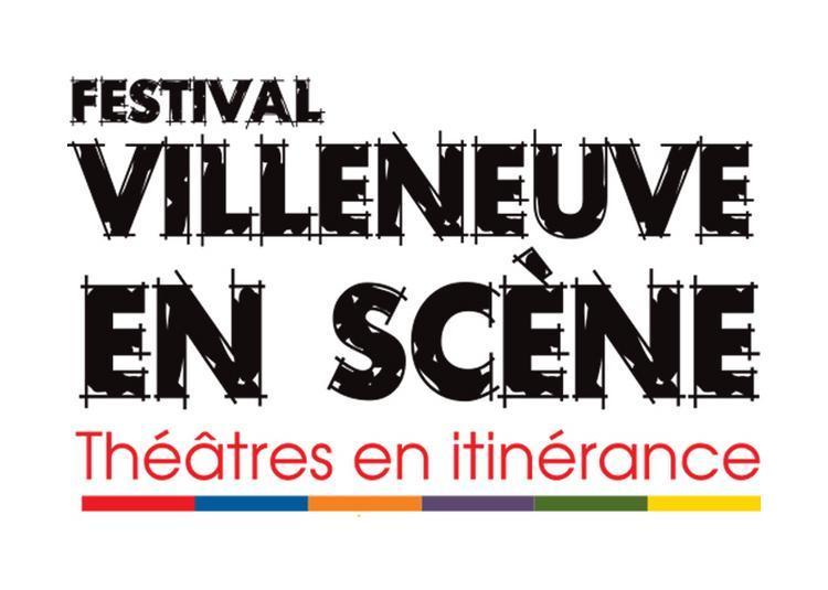 Festival Villeneuve En Scene 2020