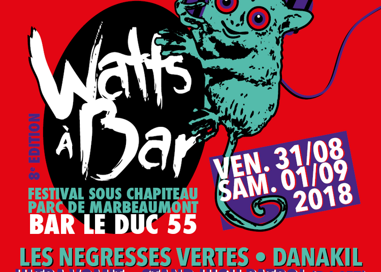 Festival Watts à Bar #8 2018