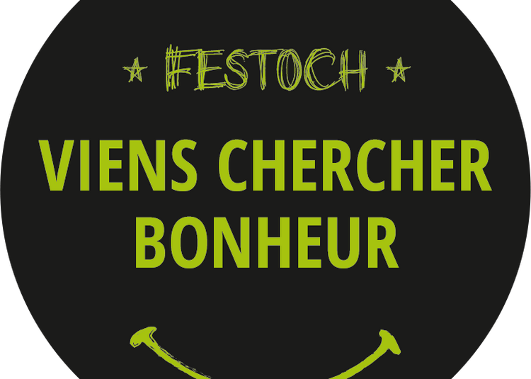 Festoch' Viens Chercher Bonheur 2019