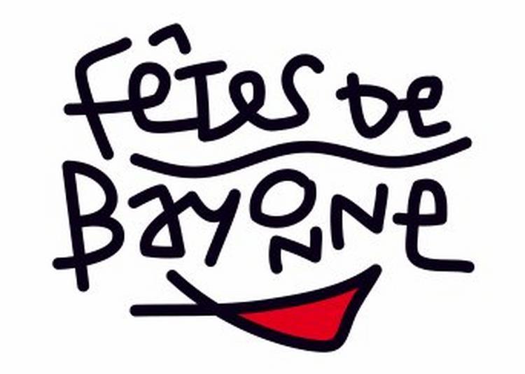 Fêtes de Bayonne 2018