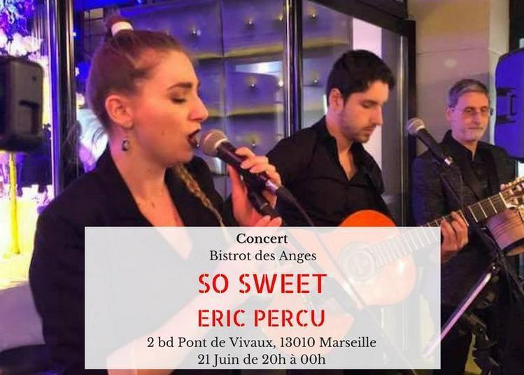 So Sweet & Érice Percu à Marseille