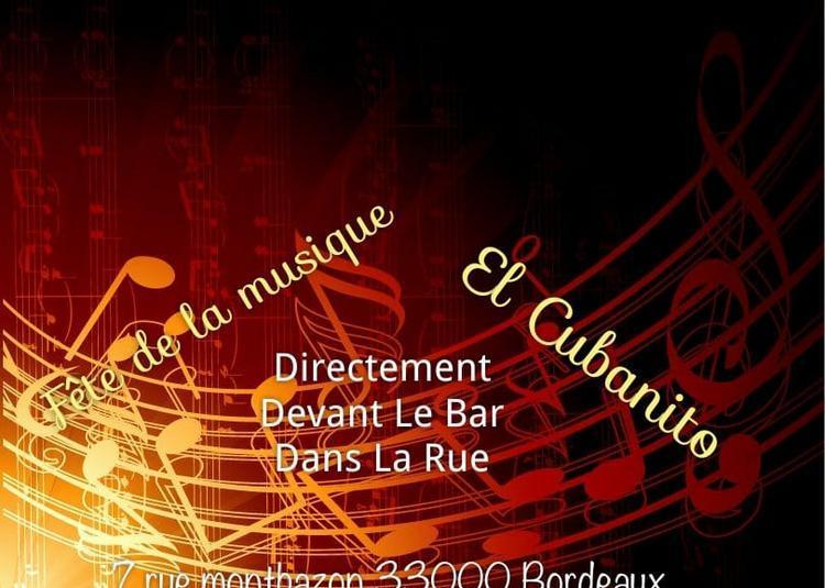Fête de la musique by el cubanito à Bordeaux