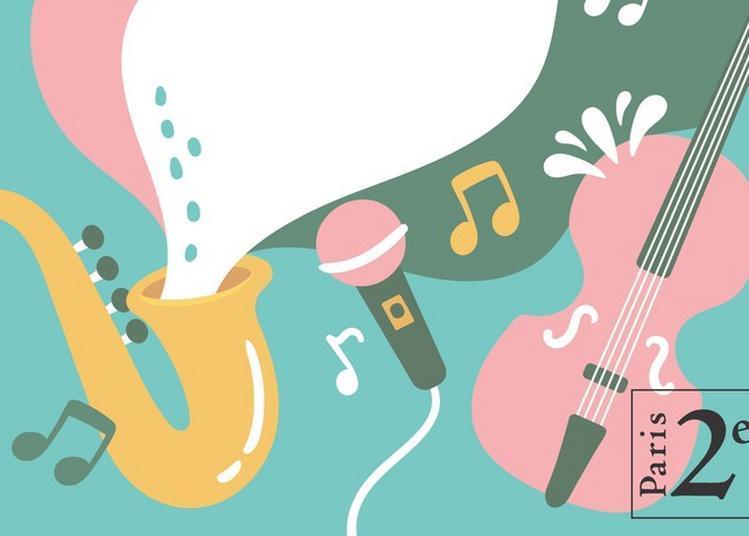 Fête De La Musique Du 2e Arrondissement ! à Paris 2ème