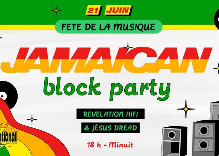 Fête De La Musique : Jamaican Block Party #2 Devant L'Inter ! à Paris 11ème