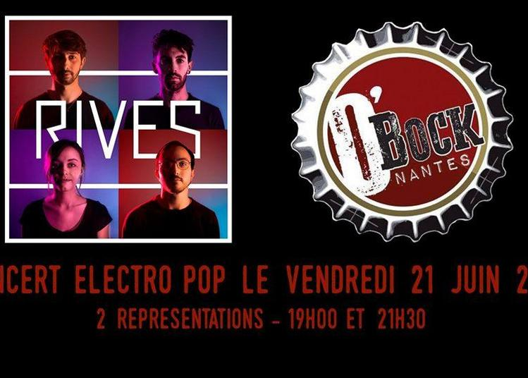 Rives Concert Electro Pop à Nantes