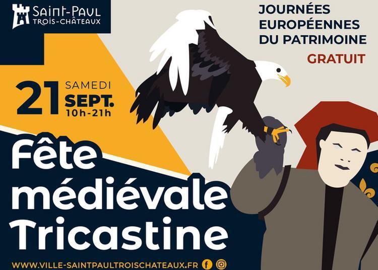 Fête Médiévale à Saint Paul Trois Chateaux