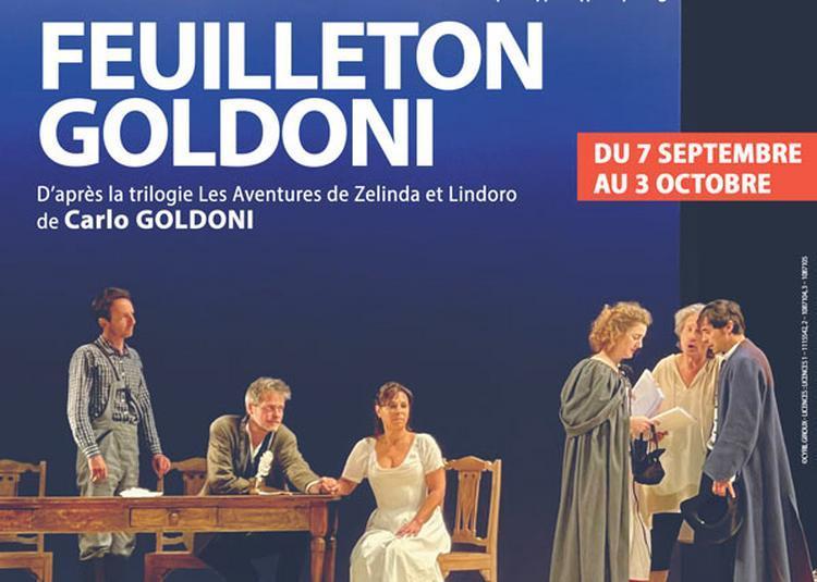 Feuilleton Goldoni - Les Inquietudes De Zelinda à Paris 10ème