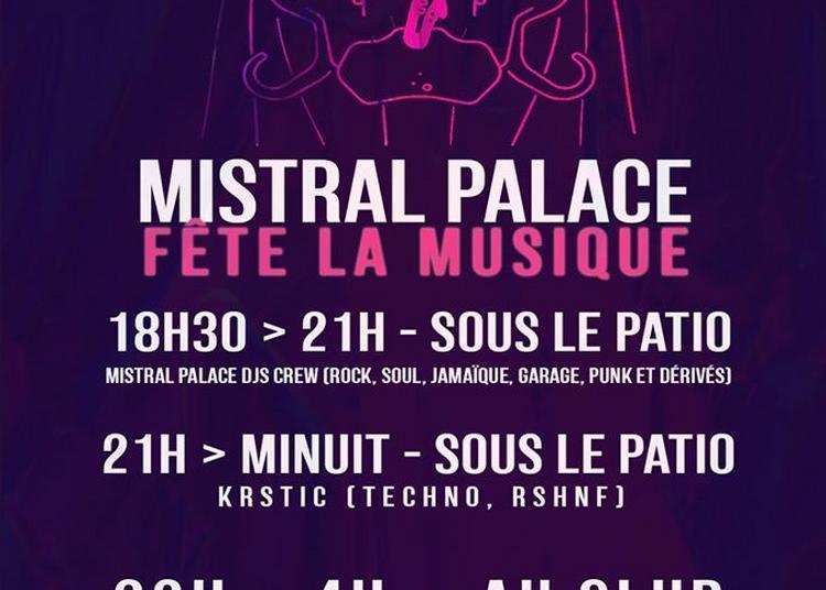 Fête de la musique au Mistral Palace à Valence