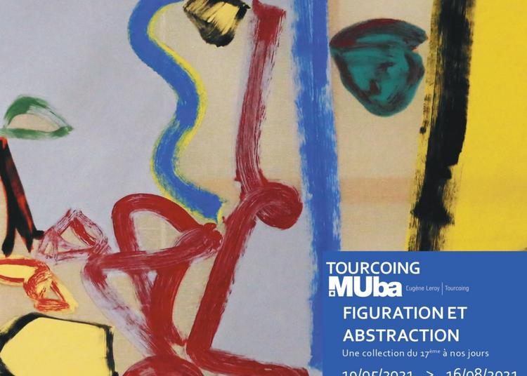 Figuration et abstraction. Une collection du 17ème à nos jours à Tourcoing