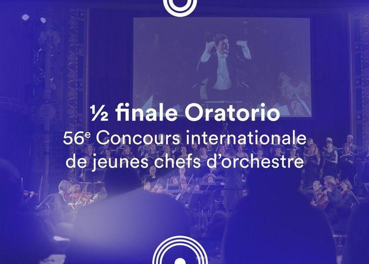½ finale Oratorio - 56e Concours de jeunes chefs d'orchestre à Besancon
