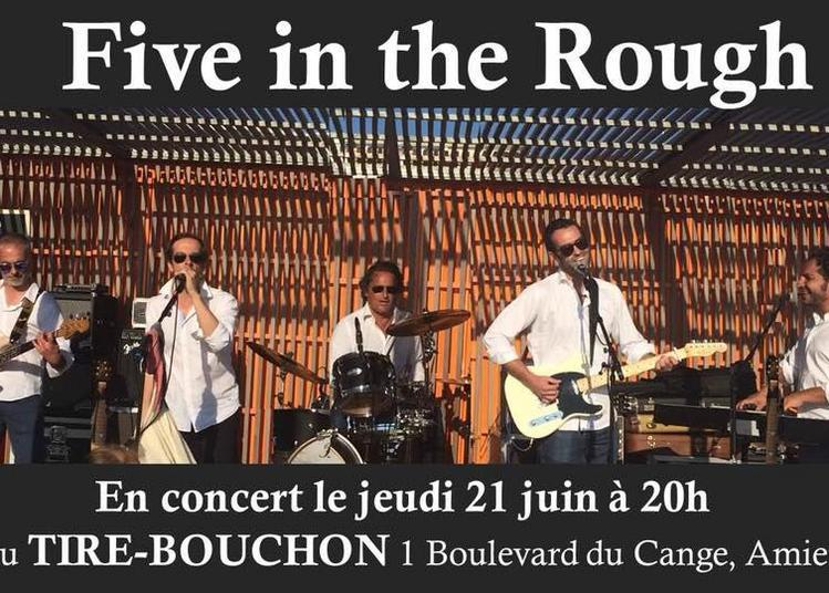 Five in the Rough (Fête de la Musique 2018) à Amiens
