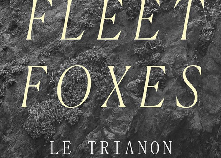 Fleet Foxes à Paris 18ème