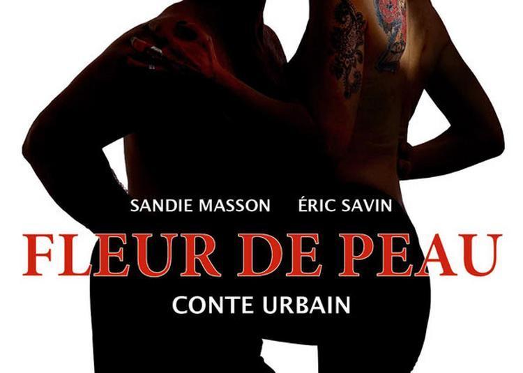 Fleur De Peau- Conte Urbain à Paris 4ème