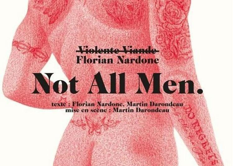 Florian Nardone Dans Not All Men à Bordeaux