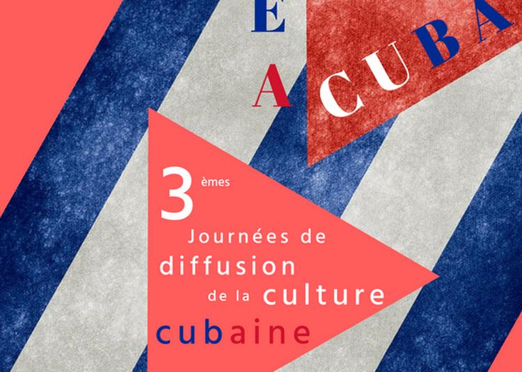 MEA CUBA - 3èmes Journées de diffusion de la culture cubaine 2018