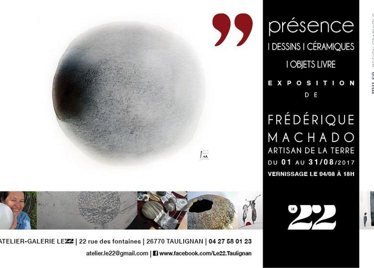 Exposition Présence Frédérique Machado à Taulignan
