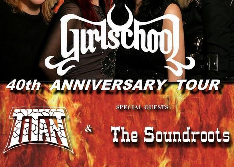 Girlschool-Titan-The Soundroots à Cognac