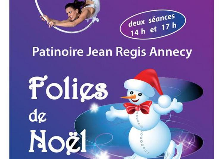 Folies De Noel à Annecy
