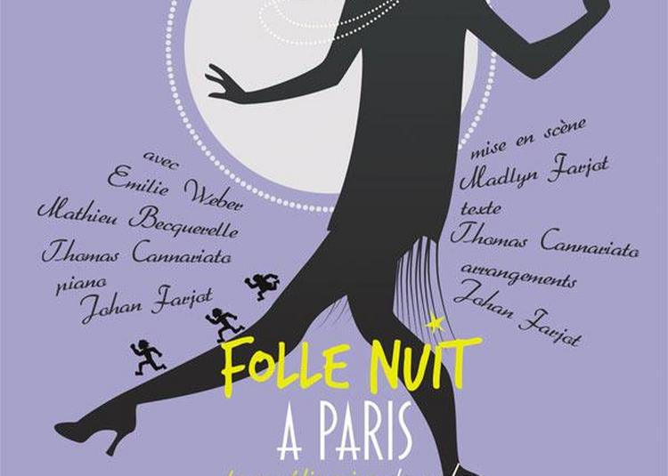 Folle Nuit A Paris à Paris 15ème