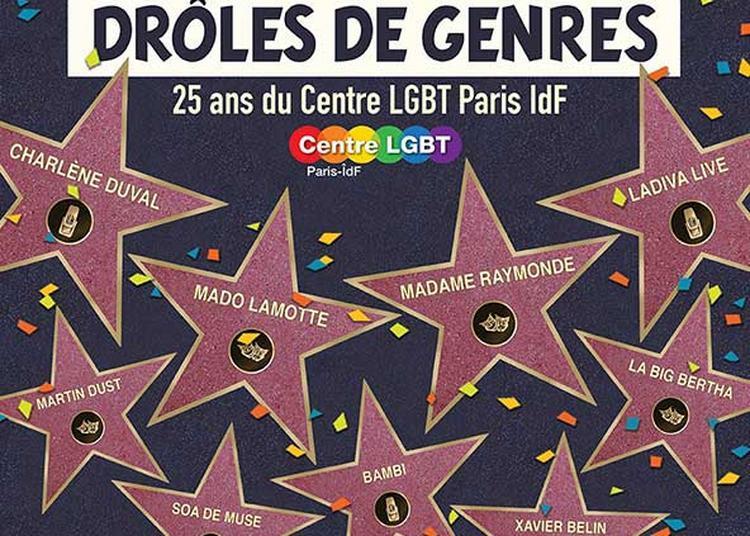 Folles Icônes Drôles De Genres à Paris 10ème